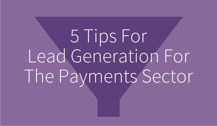 lead_generation_for_the_payments_sector