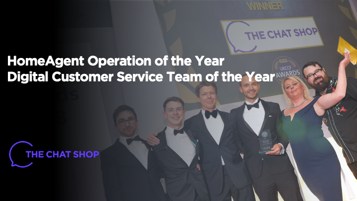 The Chat Shop wins HomeAgent Operation of the Year and Customer Service Team of the Year Awards